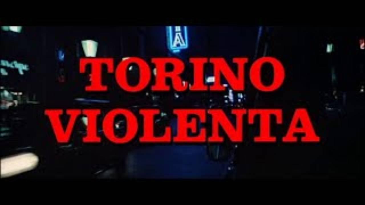 Carlo Ausino, Torino violenta